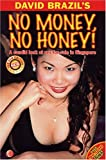 No Money, No Honey! A Candid Look at Sex-for-Sale in Singapore