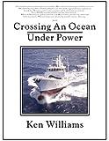 Crossing an Ocean Under Power