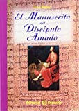 img - for El manuscrito del disc  pulo amado (Spanish Edition) book / textbook / text book