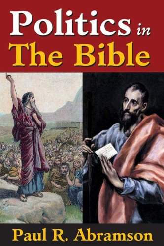 Politics in the Bible, Paul R. Abramson