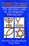 img - for Israelology: The Missing Link in Systematic Theology book / textbook / text book