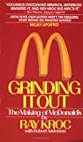 Ray Kroc Grinding It Out: The Making Of McDonald's