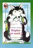 echange, troc Patrick Vendamme - Képler est sorti ? (1 livre + 1 cassette)