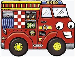 Camión de bomberos / Firetruck (Motores Ruidosos / Noisy Engines