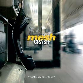 Crash (Mesh Collision Mix)