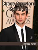 Chace Crawford Spotlight