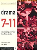 Drama 7-11 : developing primary teaching skills