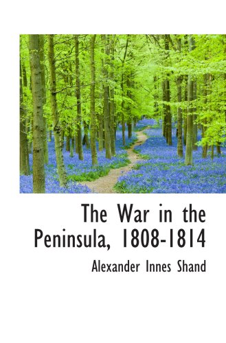 The War in the Peninsula, 1808-1814