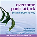 Overcome panic attack the mindfulness way | Lynda Hudson