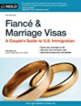 Fiance and Marriage Visas: A Couple's...