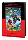 Spider-Man: Death of the Stacys (Marvel Premiere Classic) (0785125051) by Stan Lee