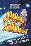 img - for Journey By Starlight: A Time Traveler's Guide to Life, the Universe, and Everything book / textbook / text book