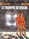 echange, troc Jodorowsky - Arno... - Les Aventures d'Alef-Thau, tome 8 : Le Triomphe du rêveur