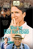 What the Deaf Man Heard [VHS]