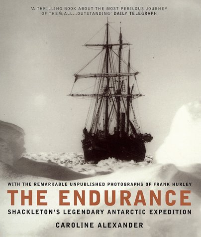 The Endurance: Shackleton's Legendary Journey to Antarctica