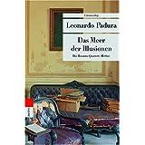 """Das Meer der Illusionen. Das Havanna-Quartett: Herbstvon """"Leonardo Padura"""""""