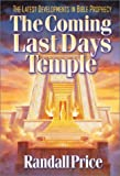 The Coming Last Day's Temple