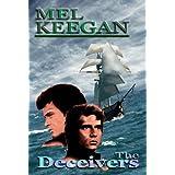 The Deceivers ~ Mel Keegan