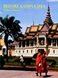 img - for Before Kampuchea: Preludes to Tragedy book / textbook / text book