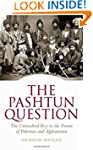 The Pashtun Question: The Unresolved...