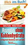 Rezepte ohne Kohlenhydrate: Abnehmen...