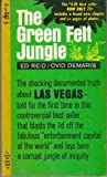 img - for The green Felt Jungle book / textbook / text book