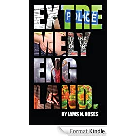 Extremely England: A very English satirical comedy. (English Edition)