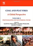 img - for Coal and Peat Fires: A Global Perspective: Volume 2: Photographs and Multimedia Tours book / textbook / text book