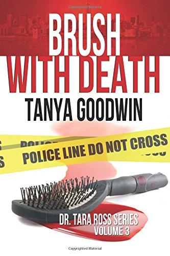 Brush With Death - Dr. Tara Ross series Volume 3