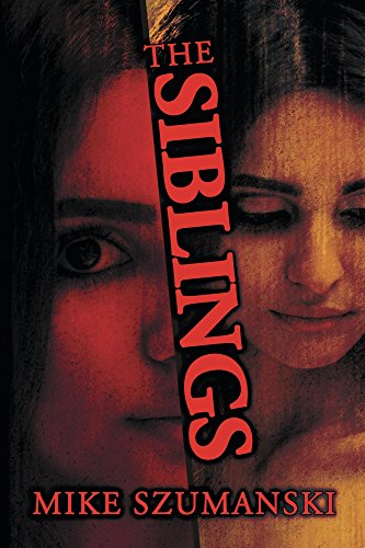 The Siblings by Mike Szumanski ebook deal