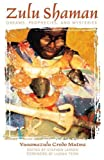 img - for Zulu Shaman: Dreams, Prophecies, and Mysteries (Song of the Stars) by Vusamazulu Credo Mutwa (2003-10-10) book / textbook / text book