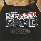 Property Of Gordon Goodwin's Big Phat Band XXL