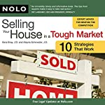 Selling Your House in a Tough Market: 10 Strategies That Work | Ilona Bray, J.D.,Alayna Schroeder, J.D.