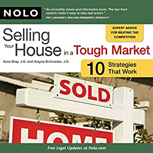 Selling Your House in a Tough Market: 10 Strategies That Work Audiobook