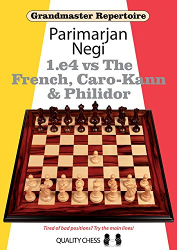 E4 vs the French, Caro-Kann & Philidor (Grandmaster Repertoire)