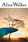 Her Blue Body Everything We Know: Earthling Poems 1965-1990 Complete (0156028611) by Walker, Alice