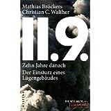"""11.9. - zehn Jahre danach: Der Einsturz eines L�gengeb�udesvon """"Mathias Br�ckers"""""""