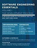 img - for SOFTWARE ENGINEERING ESSENTIALS, Volume I: The Development Process (Volume 1) book / textbook / text book