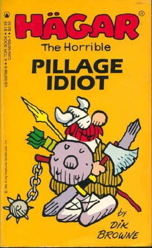 Hagar the Horrible: Pillage Idiot No. 11