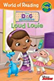 Loud Louie: Pre-Level 1 (World of Reading)