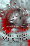 img - for The Reluctant Sacrifice: (The Aramithians 1) book / textbook / text book