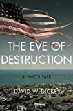 img - for The Eve of Destruction book / textbook / text book