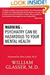 Warning: Psychiatry Can Be Hazardous...