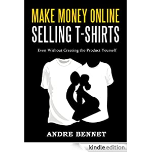 Make Money Online Selling T Shirts Even Without Creating
