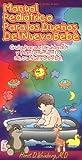 Manual pediatrico para los duenos del nueva bebe: Guia para el cuidado y mantenimiento de su nuevo bebe (Spanish Edition)