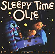 Sleepy Time Olie by William Joyce cover image