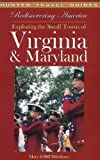 img - for Rediscovering America Exploring the Small Towns of Virginia & Maryland book / textbook / text book