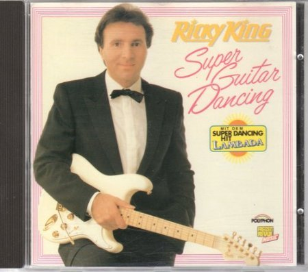 Ricky King - Super Guitar Dancing - Zortam Music
