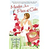 Murder is a Piece of Cake: Josie Marcus, Mystery Shopper (Josie, Marcus Mystery Shopper) ~ Elaine Viets