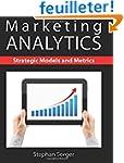 Marketing Analytics: Strategic Models...